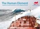 The Human Element - a guide to human behaviour in the shipping industry